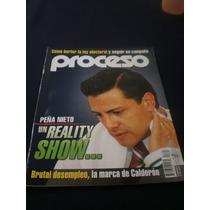 Proceso - Peña Nieto Un Reality Show...