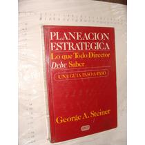 Libro Planeacion Estrategica , Lo Que Todo Director Debe Sa
