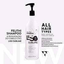 Shampoo Que Alisa Liso Sublime Felithi 1000ml -promoção
