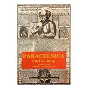 Paracélsica - Carl Jung