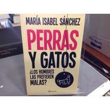 Perras Y Gatos Maria Isabel Sanchez
