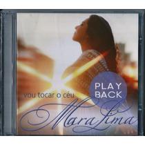 Playback Mara Lima - Vou Tocar O Céu (original)