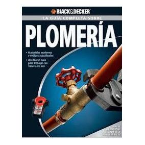 Coleccion Plomeria - Black & Decker + Envio Gratis