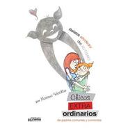 Chicos Extraordinarios De Padres Comunes Y Corrientes (gr)