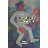 Rodolfo Elizalde - Santiago Beretta