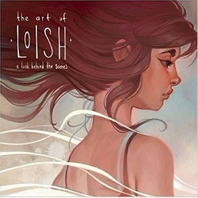 The Art Of Loish: A Look Behind The Scenes - Lois Van Baarle