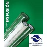 Caños Ips Termofusion Agua Fria-caliente De 32mm X 4 Multi.