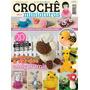 Revista Crochê Em Miniaturas - Amigurumis - Bichinhos E Mais