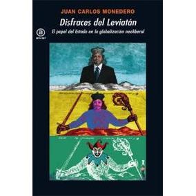 Disfraces De Leviatan; Juan Carlos Monedero Fernández-gala