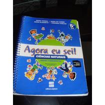 Livro De Ciências 5º Ano Agora Eu Sei ! - Editora Scipione