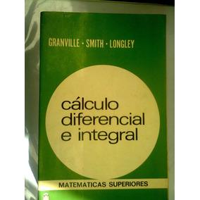 Calculo Diferencial E Integral Libro Original De Granville