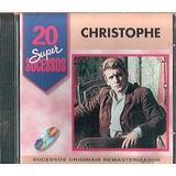 Cd Christophe - 20 Super Sucessos (usado/otimo)