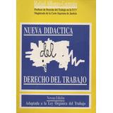Didáctica Del Derecho Del Trabajo. Rafael Alfonzo-guzmán