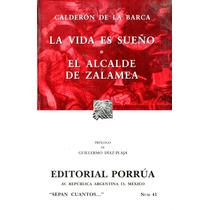 Vida Es Sueño, La / Alcalde De - Pedro Calderon De La Barca