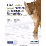 Libro Conamat Unam Para El Ingreso Universidad+examenes