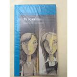 Libro - Tu No Existes (david Martín Del Campo)