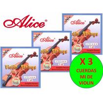 X 3 Cuerdas (mi) 1era Para Violin Alice A703 Nuevas