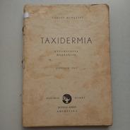 Taxidermia Entomología Herbarios Carlos Morganti Hobby
