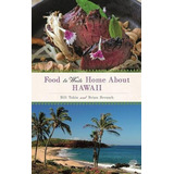Libro Food To Write Home About Hawaii - Nuevo