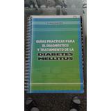 Diabetes Mellitus Guias Prácticas Diagn Y Tratamiento #dp