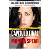Capitulo Final El Homicidio De Monica Spear De Maria Isoliet