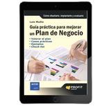 Guía Práctica Para Mejorar Un Plan De Negocio