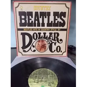 Dollar Co. Country Beatles 1980 Lp Nac Mccartney Lennon Harr