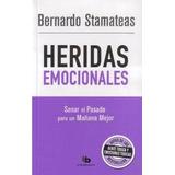 Libro Heridas Emocionales De Bernardo Stamateas