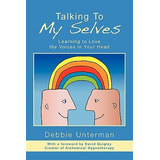 Livro Talking To My Selves Unterman, Debbie