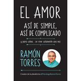 El Amor Así De Simple De Ramon Torres, Entrega Dia Siguiente