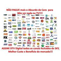 Assine Dtv Digital Assista Canais Fechados E Filmes