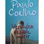 Paulo Coelho- Veronika Decide Morir