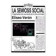 La Semiosis Social, Eliseo Verón, Ed. Gedisa
