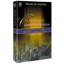 Livro Teologia Conteporânea / Abraão De Almeida
