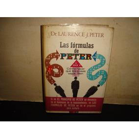 (73) Las Fórmulas De Peter,cómo Hacer Q Las Cosas Vayan Bien