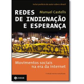 Redes De Indignação E Esperança De Manuel Castells Jorge Zah