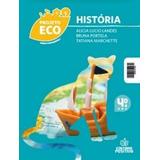 Livro História Projeto Eco 4º Ano - Editora Positivo