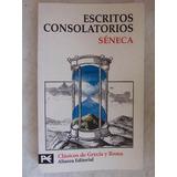 Escritos Consolatorios Seneca Nuevo Alianza