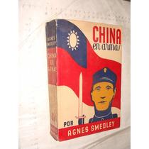 Libro Antiguo Año 1944 , China En Armas , Agnes Smedley , 58
