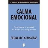 Libro Calma Emocional De Bernardo Stamateas