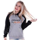 Moletom Blusa Orange Is The New Black Canguru Modelo Unissex