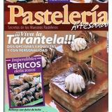 4 Revista Pasteleria Artesanal +1 Revista Alfajores,digital