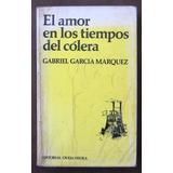 El Amor En Los Tiempos Del Colera Gabriel Garcia Marquez