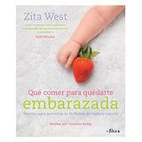 Que Comer Para Quedarte Embarazada; Zita West
