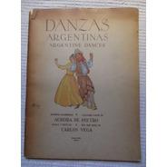 Carlos Vega, Aurora De Pietro - Danzas Argentinas. 1ra Serie