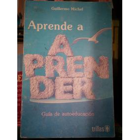 C15 Aprenda A Aprender, Guillermo Michel