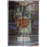 Afiche De Cine El Regreso De Los Muertos Vivos (1985)