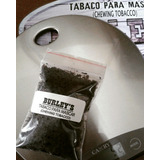 Tabaco Masticable Burley