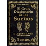 El Gran Diccionario De Los Sueños - Zamora - Ed. Humanitas