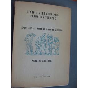 Libro Canto A Guerrero Para Todos Los Tiempos , Poemas De Ru